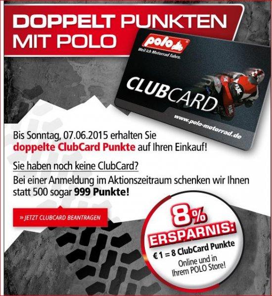 [Polo Motorrad] Clubcard(kundenkarte) beantragen und 9,99€ Startguthaben bekommen & für Clubcard Inhaber doppelte Punkte für Einkäufe beides bis 7.6