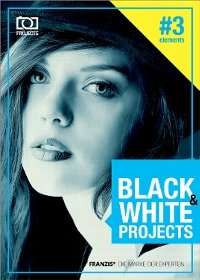 Franzis - BLACK & WHITE projects 3 elements