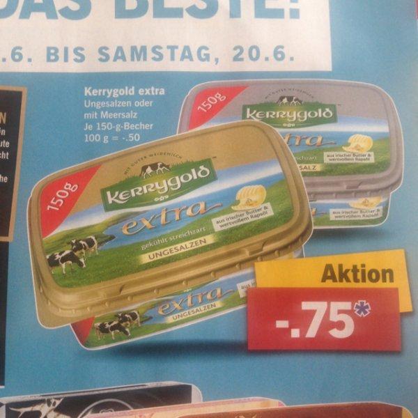 [Lidl BW Lokal?] Kerrygold extra 15.6-20.6 für 0.75€