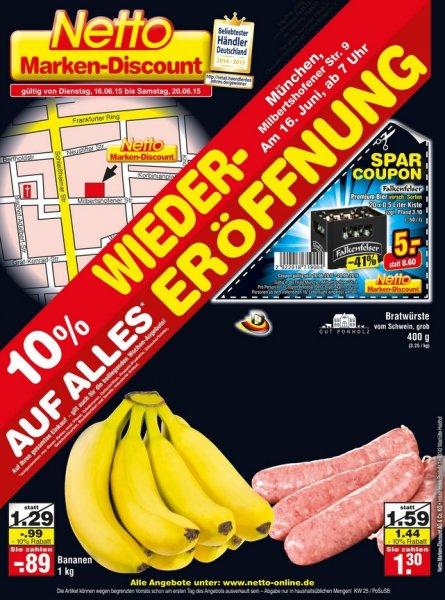 [lokal München] 10% Wiedereröffnungs-Rabatt @ netto Milbertshofener Str.9