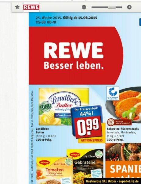 [44-50%) Landliebe Butter Streichzart bei REWE  für 0,99 Euro gültig bis Samstag 20.06.2015