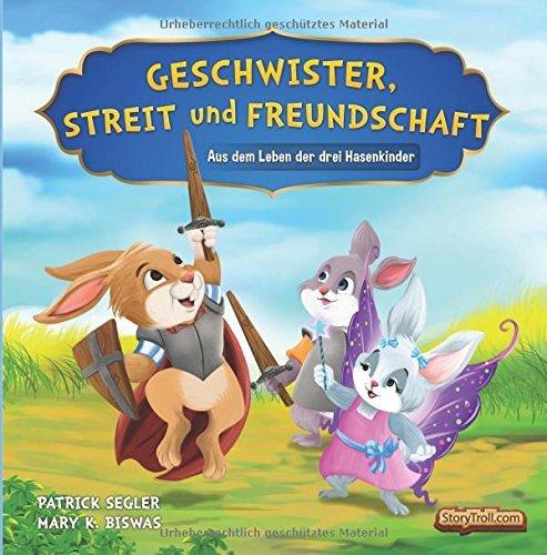 """[Gratis Ebook für Kinder] """"Geschwister, Streit und Freundschaft"""" - Bilderbuch für Kindergarten- und Schulkinder - statt 3,49€"""