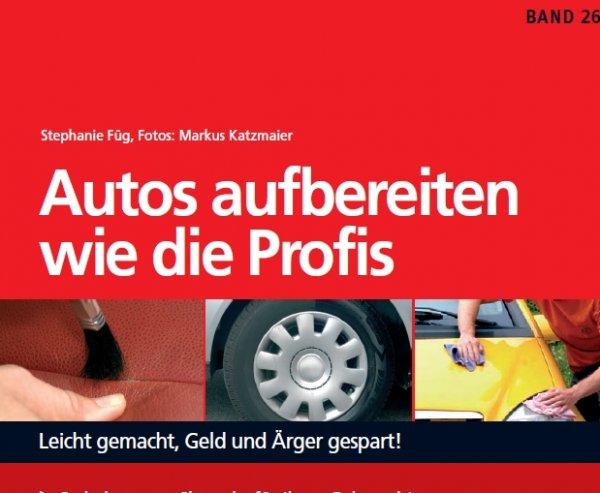 [al2c.de] Gratis-PDF - Autos aufbereiten wie die Profis (Franzis Verlag - 125 Seiten)