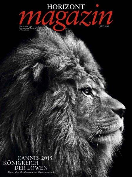 HORIZONT Magazin (Marketing/Werbung/Medien) Ausgabe zum Cannes Lions Kreativfestival kostenlos als E-Paper (Freebie-Wert über € 7)