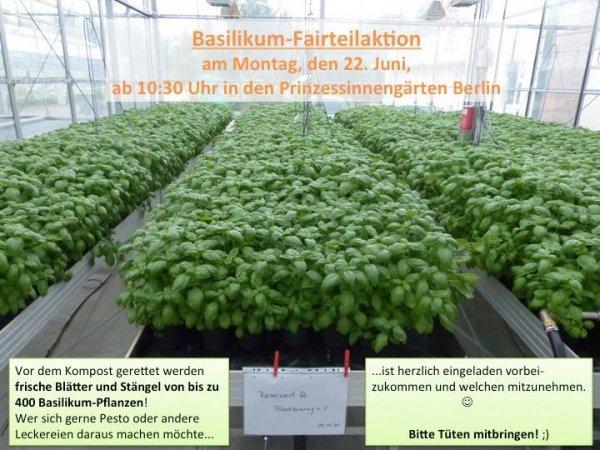 [Lokal Berlin] Gratis - Basilikum-Fairteilaktion am 22.06. im Prinzessinnengarten Kreuzberg