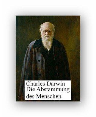 Amazon eBook Charles Darwin:Die Abstammung des Menschen: Illustrierte Ausgabe