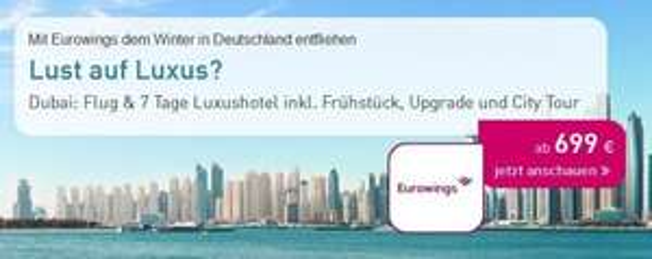 (LTUR) LUXUSREISE: Emirate: Jan / Feb 2016 - 5*-Hotel Luxus (100% HC) & Direktflüge (ab Köln - Eurowings) / Transfer, Zug-zu-Flug - 699€ p.P.