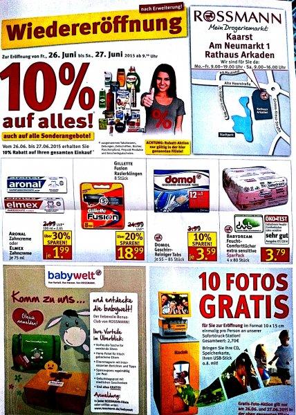 Lokal Kaarst  - Rossmann Wiedereröffnung - 10% auf alles auch auf Sonderangebote z.B. Gillette Fusion Klingen zu €17,09 8er