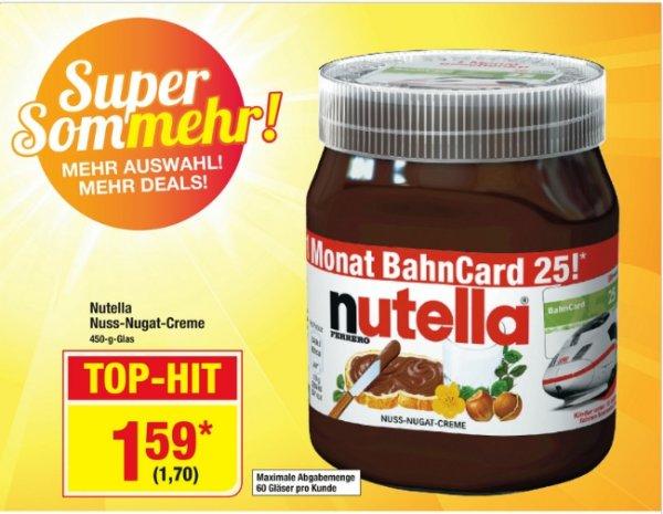 [Metro Bundesweit ab 02.07] Nutella 450 Gramm / Bahncard25 Aktionsglas für 1,70€**Nur für Inhaber der Metrokarte***