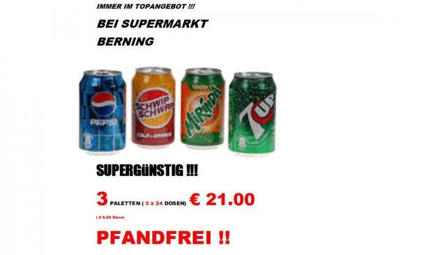 Pepsi, Mirinda Seven Up etc. 3 Paletten a 24 Dosen für 21 Euro - Pfandfrei- bei Supermakt Berning Denekamp (Niederlande -nahe Nordhorn) auch andere gute Angebote!