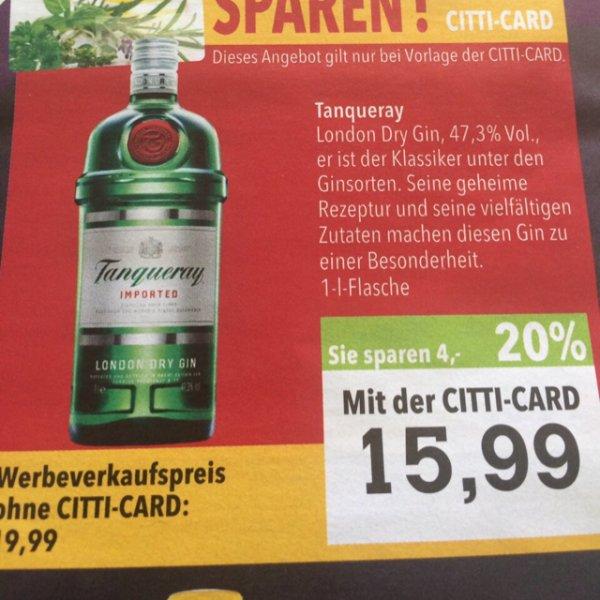 Tanqueray 1l 15,99€ mit Kundenkarte Gin im Citti-Markt Flensburg