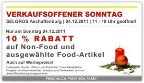 Verkaufsoffener Sonntag Selgros Aschaffenburg 10 % auch auf Werbepreise (Offline)
