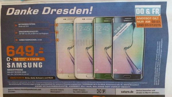 Samsung Galaxy S 6 Edge - Hammerangebot Saturn Dresden am 02.+03.07. für 649,- €  !!