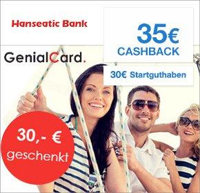[QIPU] Hanseatic Bank Genial Card mit 30€ Startguthaben und 35€ Cashback - Dauerhaft kostenlose Kreditkarte