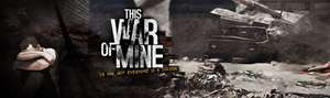 [Android + Steam/PC Free] This War of Mine PC Download DRM Free+ Steam Key+ ANDROID Key 9,99€