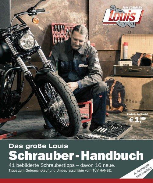 [Motorrad] Das große Louis Schrauber - Handbuch 2015, 4. Auflage mit 148 Seiten als PDF