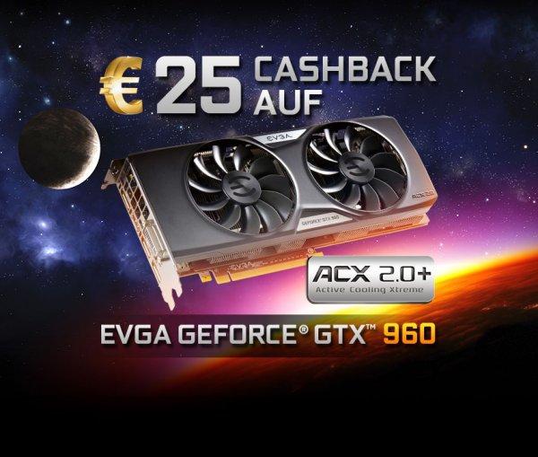 25 Euro Cashback zur EVGA GeForce GTX 960