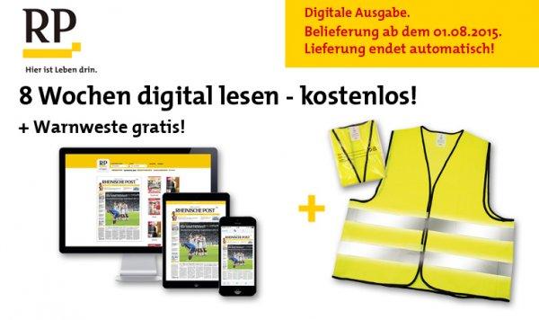 Rheinische Post digital 8 Wochen kostenlos plus Warnweste gratis - ohne Kündigung