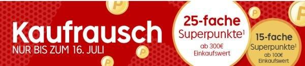 [Rakuten.de] Ab sofort gültig...SuperpunkteAktion.....15fach ab 100,-€l.25fach ab 300,-€