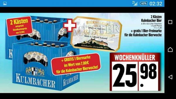 (Lokal) Edeka Seidl Kulmbach, 2 Kästen Kulmbacher + 7,80 Euro Biermarke für die Kulmbacher Bierwoche