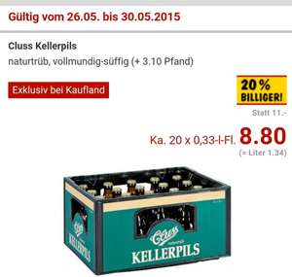 [Lokal Kaufland Kreis Heilbronn/Luwigsburg] Cluss Kellerpils Kasten für 8.80€