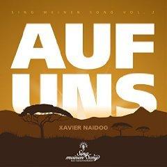 """NEU Kostenlos/Gratis MP3: Xavier Naidoo - Auf uns [aus """"Sing meinen Song, Vol.2""""] @ Amazon"""