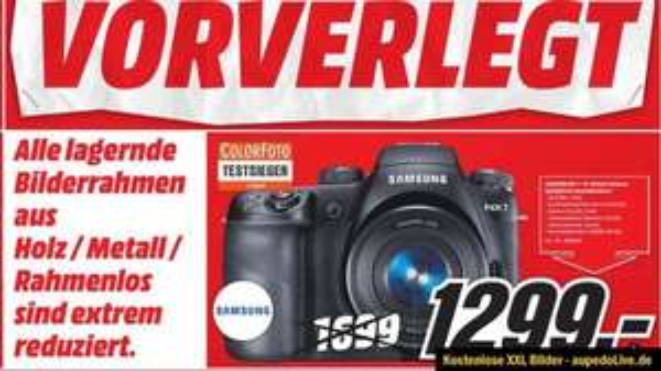 [Mediamarkt Lokal] Samsung NX1 1299 Euro statt 1699 Euro Idealo!  TOP Kamera