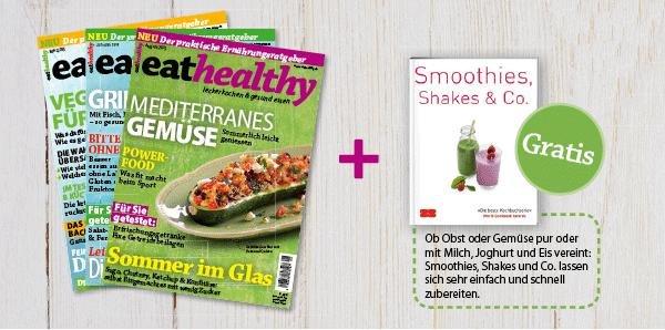 3 Ausgaben eathealthy + Smoothies, Shakes & Co vom Zabert Sandmann Verlag