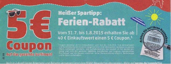 [Penny]  5€ Penny Gutschein erhalten ab einem Einkaufswert von 40€ vom 31.07- 1.08.2015