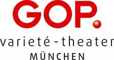 GOP Varieté Theater MÜNCHEN- 2 Eintrittskarten zum Preis von einer