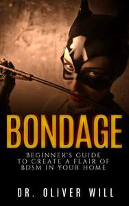 FREE: Beste Fifty Shades Of Grey Ergänzung! - Bondage: Beginner's Guide to Create a Flair of BDSM in Your Home