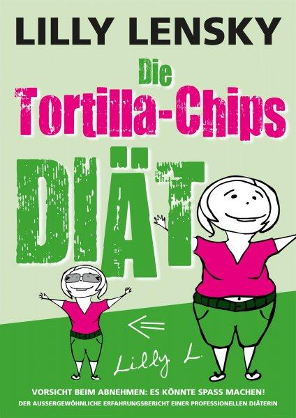 """Knaller: Das Ebook """"Die Tortilla-Chips Diät"""" kostenlos bei amazon. Nur für kurze Zeit..."""