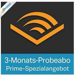 3 Monate Audible gratis (Amazon Prime Student Spezialangebot), wohl auch für Nutzer von vorherigen Gratis-Aktionen