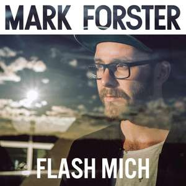 [Google Play] Mark Forster: Flash mich (Single Version) *gratis*