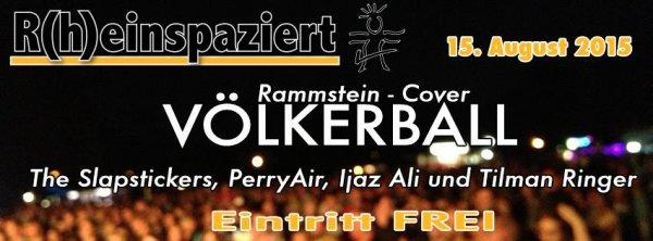 [Lokal: 53604] SA, 15.08. Rammstein-Coverband VÖLKERBALL kostenlos