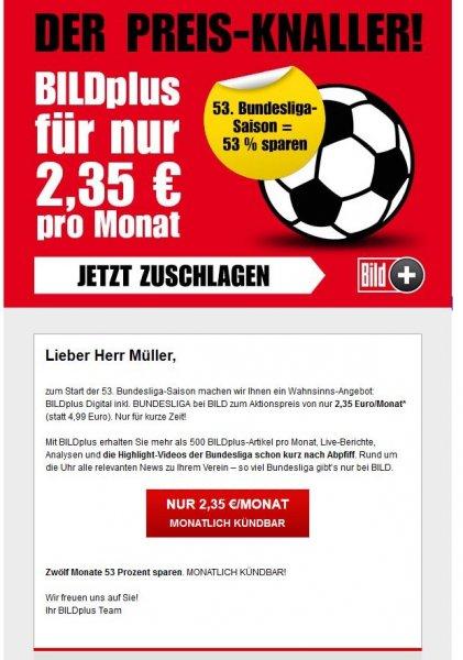 Bild+ mit 53 % Rabatt - Monatlich kündbar (u.a. Bundesliga Videos, Bild PLus Artikel...)