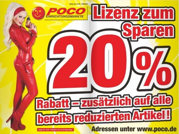 [Offline Poco Einrichtungsmärkte Bundesweit] 20 % Rabatt zusätzlich auf alle bereits reduzierten Artikel. Gilt nicht für Bestellungen über den Onlineshop!