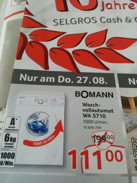 [Lokal]  Bomann Waschmaschine WA 5710 @ Selgros Stuttgart am 27.8.