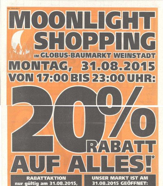 [Lokal] 20% Rabatt auf Alles - Globus Baumarkt 71384 Weinstadt nur am 31.08.15