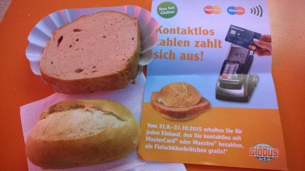 [Lokal] Globus Halle Bruckdorf + weitere - Fleischkäsebrötchen gratis bei Kontaktlosen Bezahlen