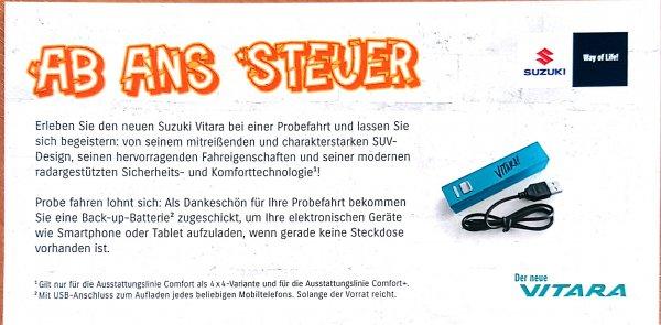 Suzuki Vitara Probefahrt und 2200 mAh USB PowerBank universal Zusatzakku erhalten .