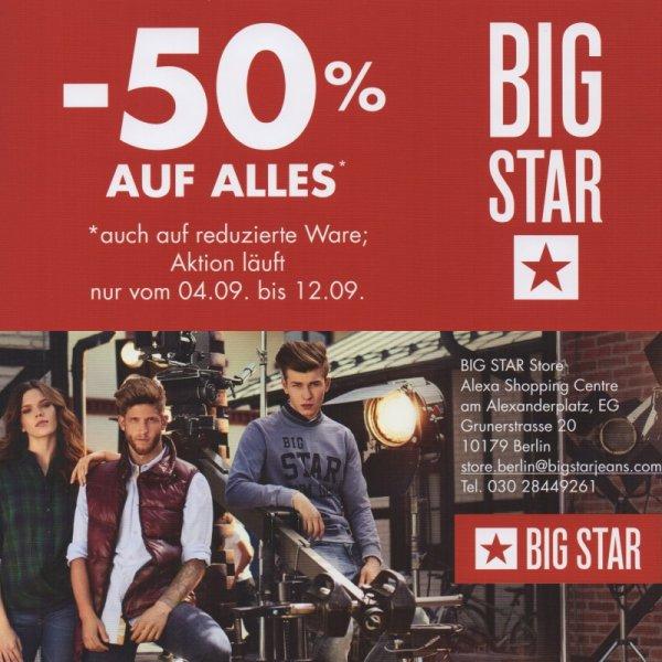 BIG STAR - 50 % Auf Alles
