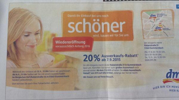 [LOKAL] Drogeriemarkt DM in Gummersbach Kaiserstraße 21 - Ausverkauf - 20% Rabatt auf alle Artikel solange der Vorrat reicht - vom 07.09. bis 12.09.2015 - wegen Umbau