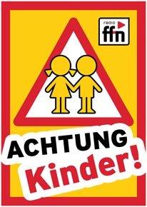 """Wieder da: Gratis """"Achtung Kinder""""-Plakate vom Radiosender ffn"""