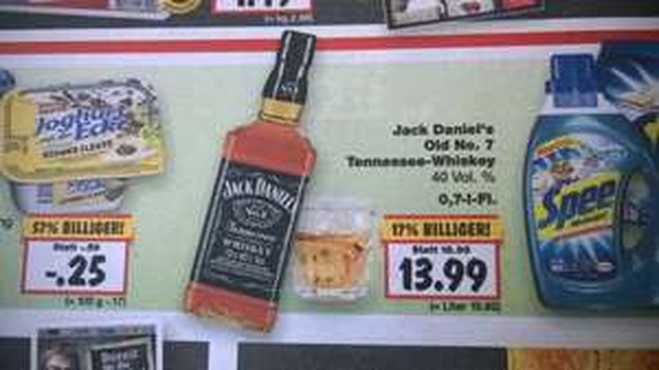 Jacky Bestpreis? Jack Daniels 13,99 Euro Kaufland BY und BW