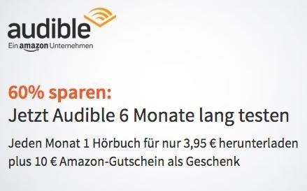 Audible Neukunden: 6 Monate für je 3,95€ + 10€ Amazon Gutschein