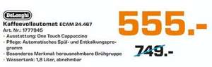 [Lokal Paderborn] DeLonghi Kaffeevollautomat Ecam 24.467 für 555€ - Idealo: 674€!