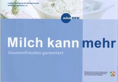"""[LV milch NRW] Gratis """"Gaumenfreuden garantiert"""" Rezeptbroschüre innerhalb NRW"""