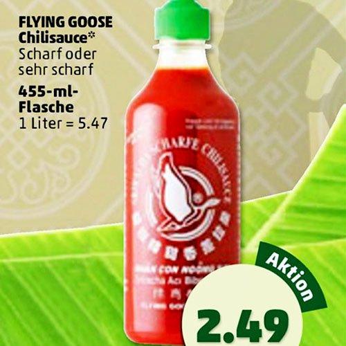 Sri Racha FLYING GOOSE Chilisauce - scharf oder sehr scharf 455 ml-Flasche zum Bestpreis für 2,49 € [Penny]