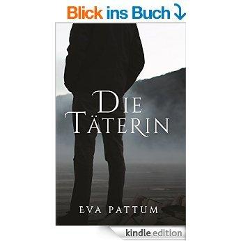 Die Täterin eBook gratis bei Amazon.de